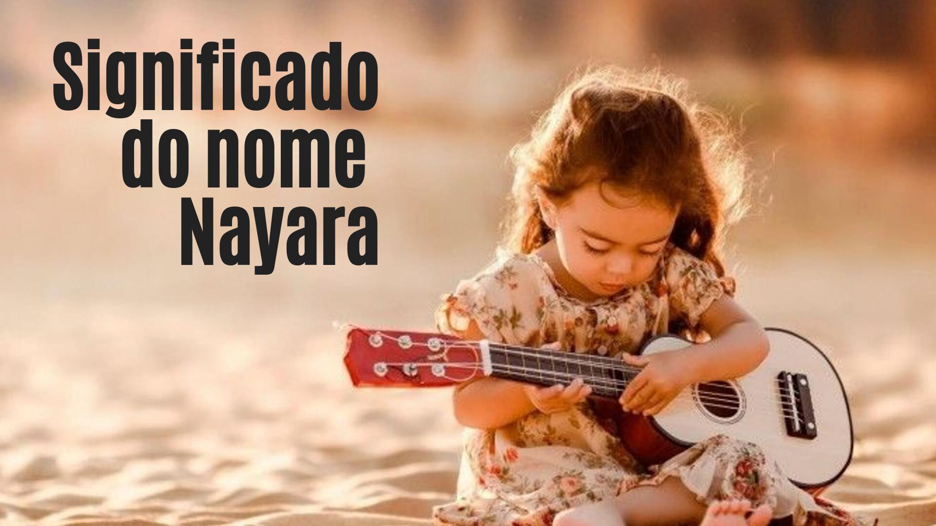 foto escrita significado do nome Nayara
