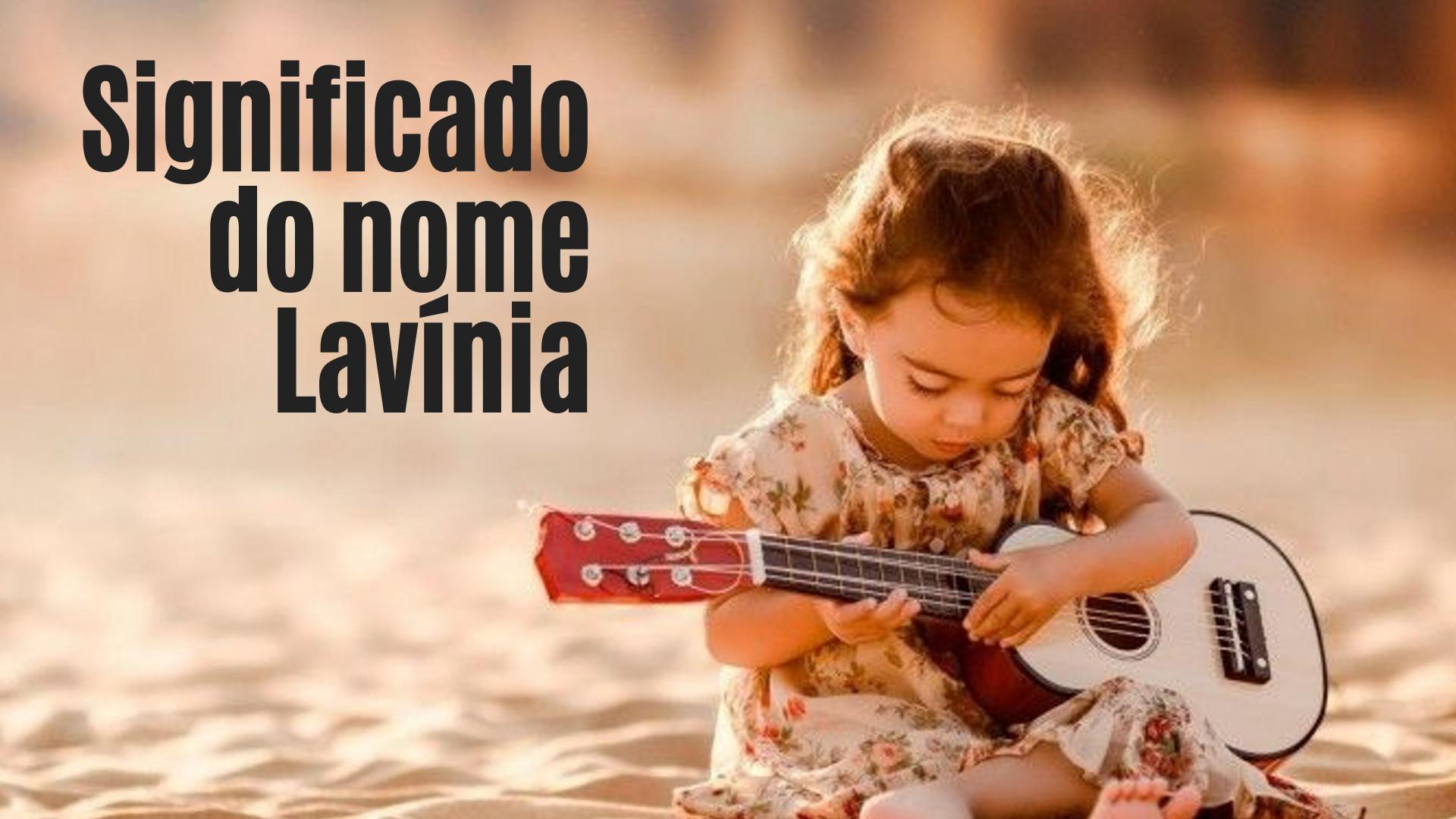 foto escrita significado do nome Lavínia