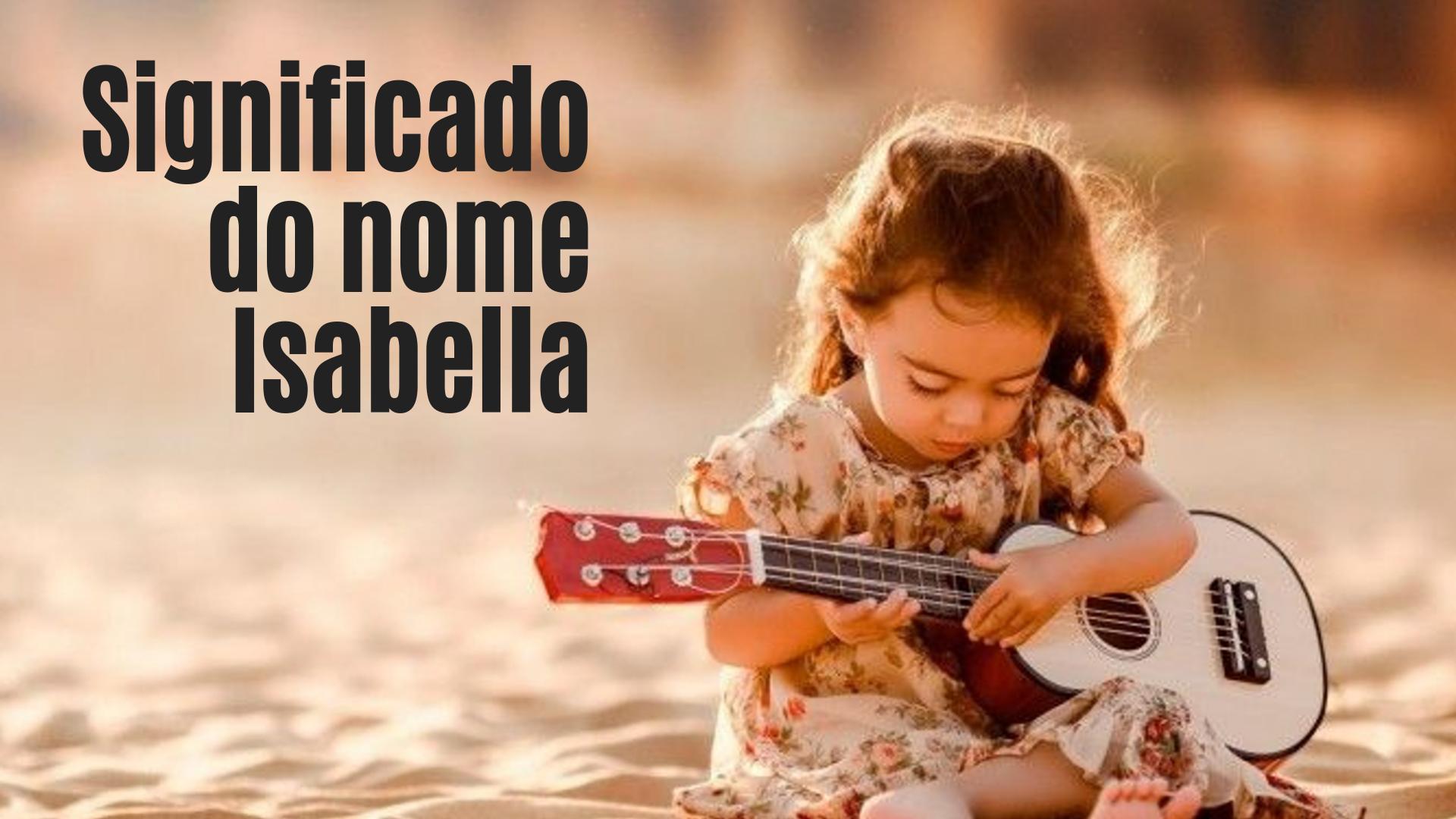 foto escrita significado do nome Isabella